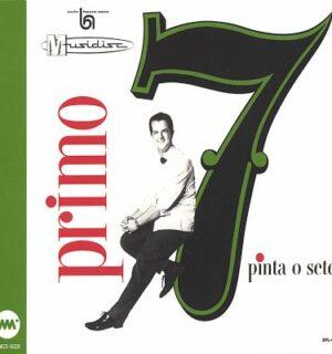 PRIMO 7 / Pinta O Sete