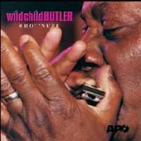 WILD CHILD BUTLER / Sho' 'Nuff
