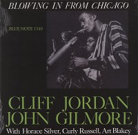 CLIFF JORDAN AND JOHN GILMORE / Blowing In From Chicago – SACD