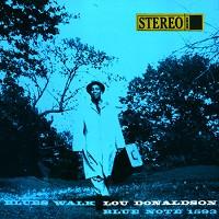 LOU DONALDSON / Blues Walk – SACD