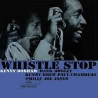 KENNY DORHAM / Whistle Stop – SACD