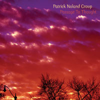 PATRICK NOLAND GROUP / Passage To Thought-0