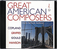 GREAT AMERICAN COMPOSERS / Copland, Griffes, Gould, Hanson-0