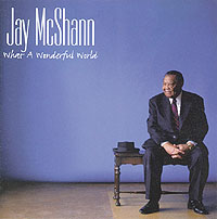 JAY McSHANN / What A Wonderful Worl