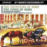 RESPIGHI / The Pines of Rome, The Fountains of Rome