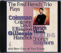 THE FRED HERSCH TRIO / Plays COLEMAN-COLTRANE-ELLINGTON…-0