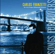 CARLOS FRANZETTI / Songs for Lovers