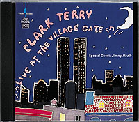CLARK TERRY / Live At The Village Gate