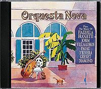 ORQUESTA NOVA / Plays PIAZZOLLA - JOBIM - FRANZETTI…-0
