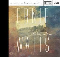 ERNIE WATTS / The Long Road Home