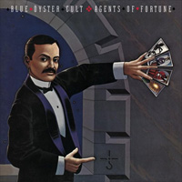 BLUE OYSTER CULT / Agents Of Fortune