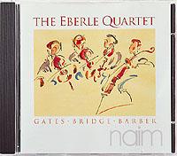 THE EBERLE QUARTET / Gates, Bridge, Barber-0
