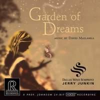 GARDEN OF DREAMS David Maslanka