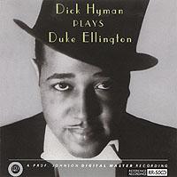 DICK HYMAN / Plays Duke Ellington