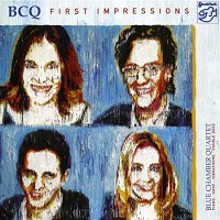BLUE CHAMBER QUARTET / First Impressions