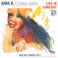 SARA K. & CHRIS JONES / In Concert