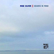 MIKE SILVER / Heaven In Mind