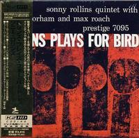 SONNY ROLLINS / Plays For Birds + 1
