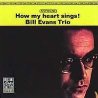 BILL EVANS / How My Heart Sings +1