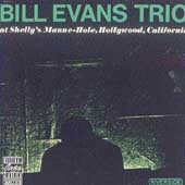 BILL EVANS TRIO / At Shelly's Manne-Hole