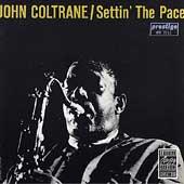 JOHN COLTRANE / Settin' The Pace-0