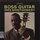 WES MONTGOMERY / Boss Guitar +2-0