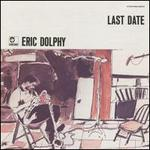 ERIC DOLPHY / Last Date-0