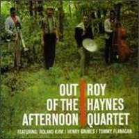 ROY HAYNES / Out Of The Afternoon
