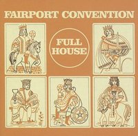 FAIRPORT CONVENTION / Full House-0