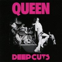 QUEEN / Deep Cuts