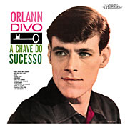 ORLANN DIVO / A Chave Do Sucesso