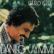 DANILO CAYMMI / Cheiro Verde