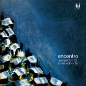ZE BERTRAMI & PROJECTO III / Encontro-0