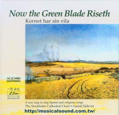 STOCKHOLM CATHEDRAL CHOIR / Now The Green Blade Riseth-0