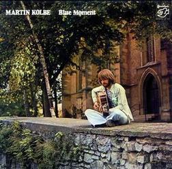 MARTIN KOLBE / Blue Moment