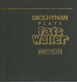 DICK HYMAN / Plays Fats Waller