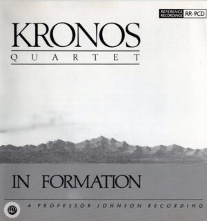 KRONOS QUARTET / In Formation