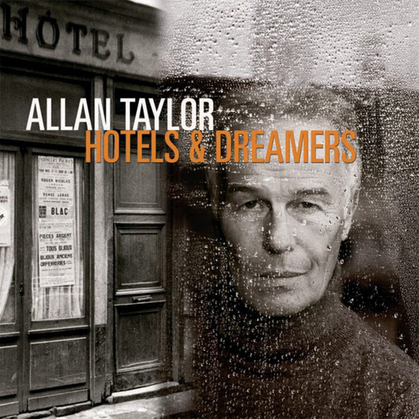 ALLAN TAYLOR / Hotels & Dreamers-0