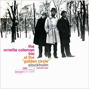 ORNETTE COLEMAN TRIO / At The Golden Circle Stockholm vol.1-0