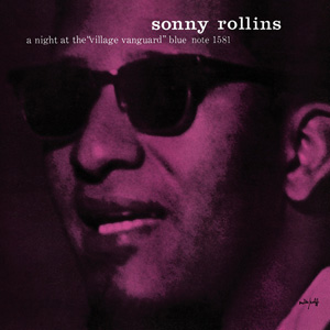SONNY ROLLINS / A Night At The Village Vanguard
