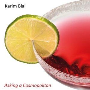 KARIM BLAL Asking a Cosmopolitan-0