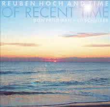 REUBEN HOCH AND TIME of recent time-0
