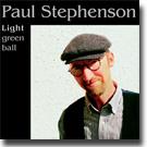PAUL STEPHENSON / Light Green Ball