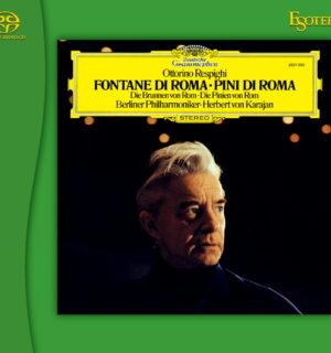 RESPIGHI / Fontane Di Roma – Pini Di Roma – Karajan